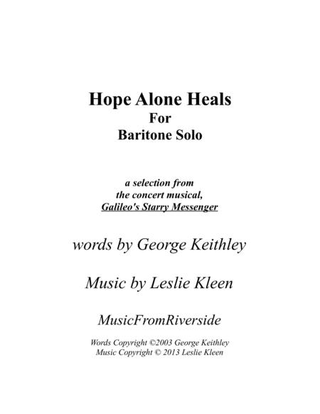 Hope Alone Heals for Baritone Solo and Piano