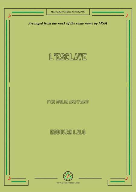 Lalo-L'esclave, for Violin and Piano