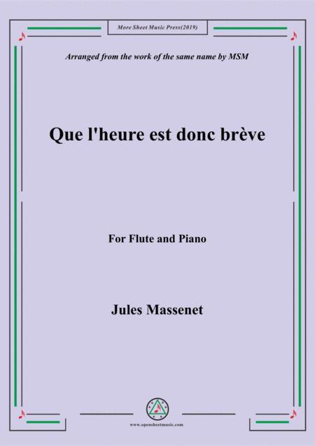 Massenet-Que l'heure est donc brève, for Flute and Piano