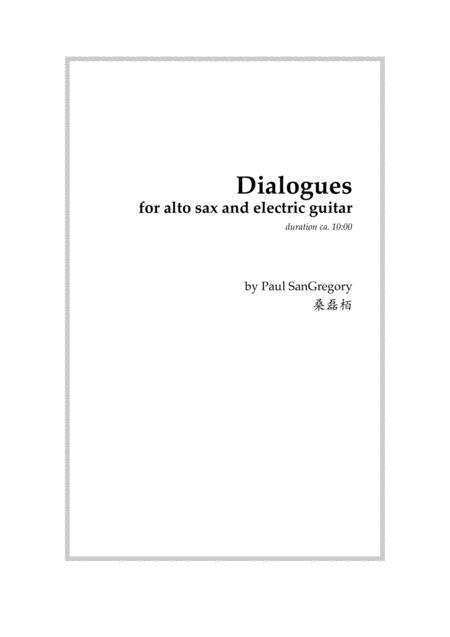 Dialogues, for alto sax and electric guitar