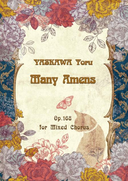 Many Amens for mixed chorus, Op.168