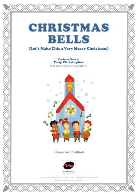 CHRISTMAS BELLS (Let's Make This a Very Merry Christmas)