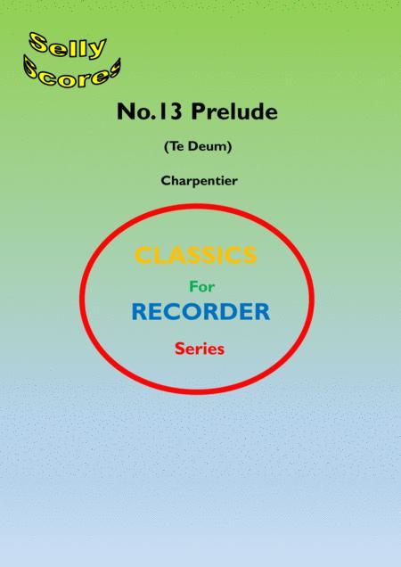 Prelude (Te Deum) arranged for Descant Recorder