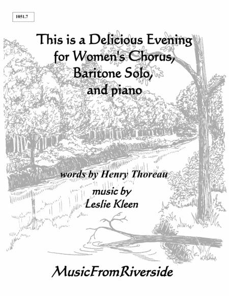 This is a Delicious Evening for Women's Chorus, Baritone Solo, and piano