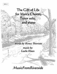 The Gift of Life for 3-part men's chorus, tenor solo, and piano