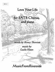 Love Your Life for SATB Chorus and Piano