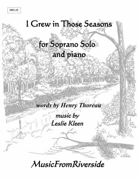 I Grew In Those Seasons for Soprano Solo and Piano