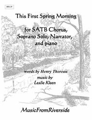 This First Spring Morning for SATB Chorus, Soprano Solo, Narrator, and Piano