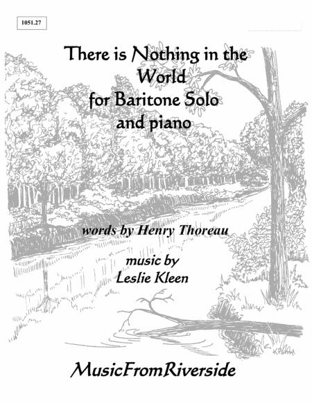 There is Nothing in the World for Baritone Solo and Piano