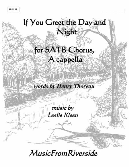 If You Greet the Day and Night for SATB Chorus a cappella