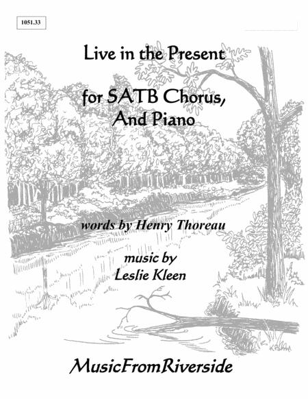 Live in the Present for SATB Chorus and Piano