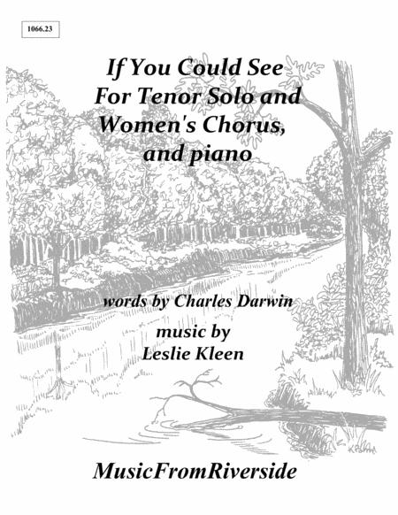 If You Could See What I Have Seen for tenor solo, Women's Chorus, and Piano