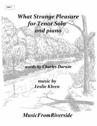 What Strange Pleasure for Tenor and piano