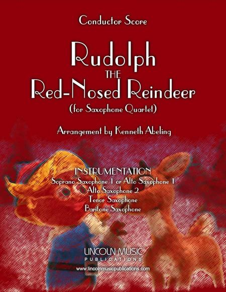 Rudolph the Red Nosed Reindeer (For Saxophone Quartet SATB or AATB)