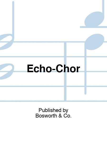 Echo-Chor