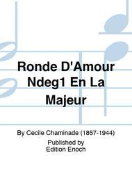 Ronde D'Amour Ndeg1 En La Majeur