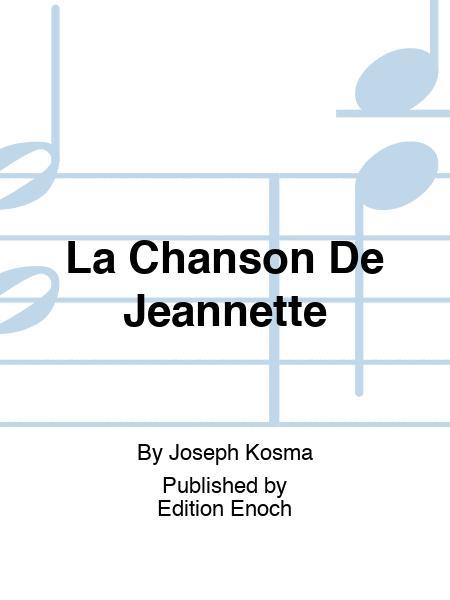 La Chanson De Jeannette