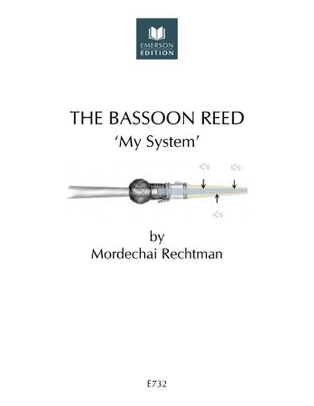 The Bassoon Reed - My System