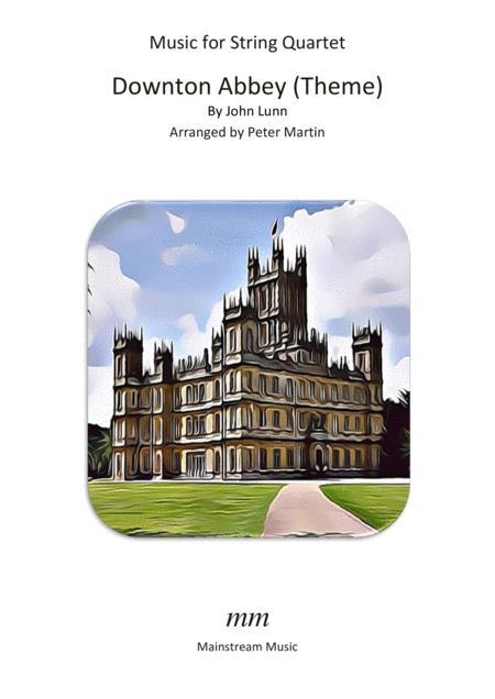 Downton Abbey (Theme) - String Quartet/Orchestra