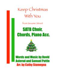 Keep Christmas With You (all Through The Year) from Sesame Street - SATB Choir, Chords, Piano Accompaniment