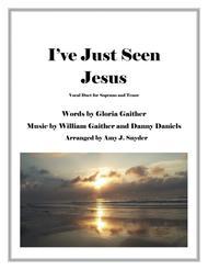 I've Just Seen Jesus, vocal duet
