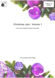 Christmas Jazz for Flute Volume 1; 5 Christmas/Holiday pieces in Jazz Styles (also Funk, and Ballad). Includes Demo and Backing Tracks for FREE via details on printout after ordering