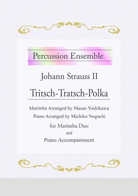 Tritsch Tratsch Polka / Johann Strauss II