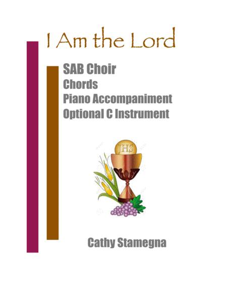 I Am The Lord - SAB, Chords, Piano Acc. with Optional C Instrument.