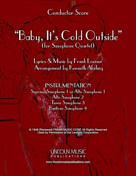 Baby, It's Cold Outside (for Saxophone Quartet SATB or AATB)