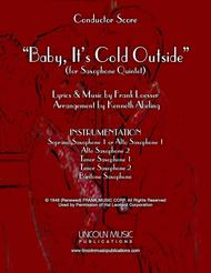 Baby, It's Cold Outside (for Saxophone Quintet SATTB or AATTB)