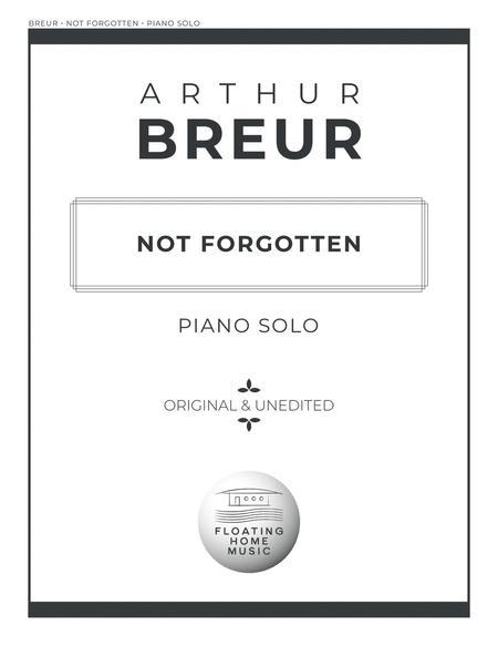 Not Forgotten - Piano Solo