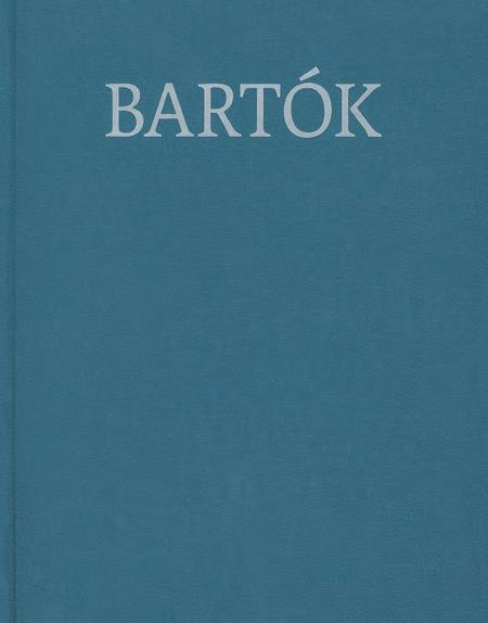 Choral Works: Bartok Complete Edition with Critical Report, Volume 9