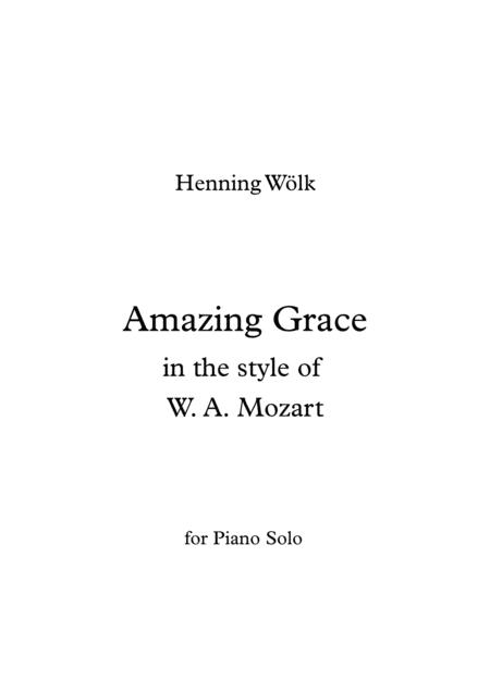 Amazing Grace in the style of W. A. Mozart