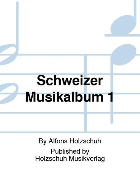 Schweizer Musikalbum 1 1