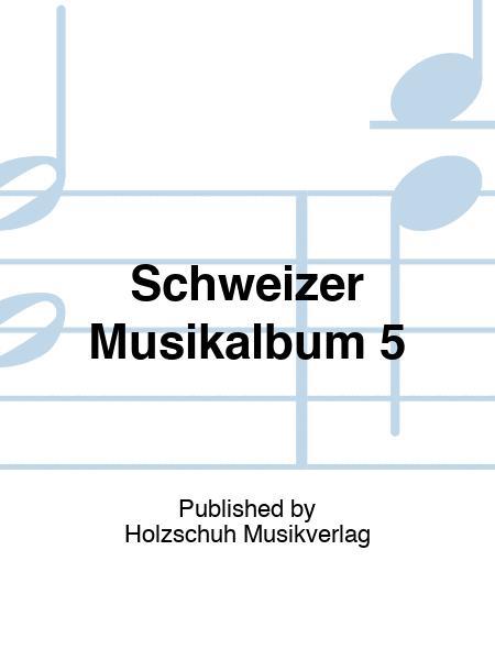 Schweizer Musikalbum 5 5