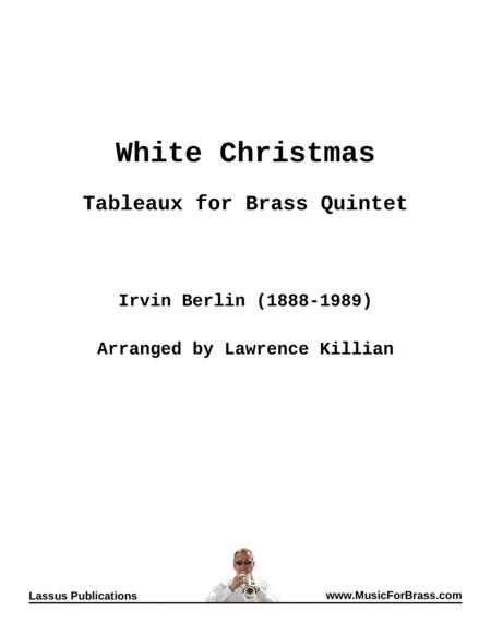 White Christmas - Tableaux for Brass Quintet