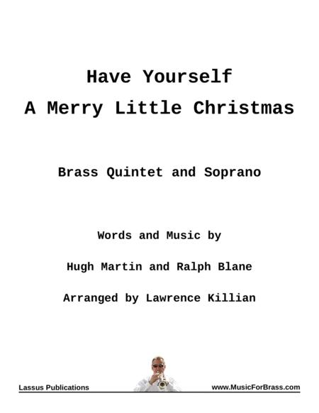 Have Yourself A Merry Little Christmas for Brass Quintet and Soprano