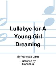 Lullabye For A Young Girl Dreaming