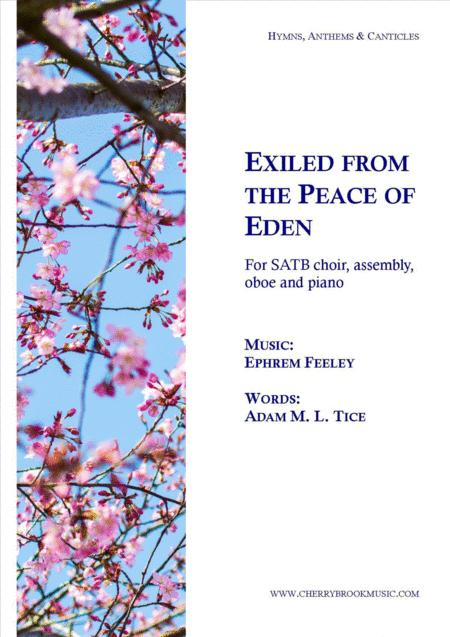 Exiled from the Peace of Eden
