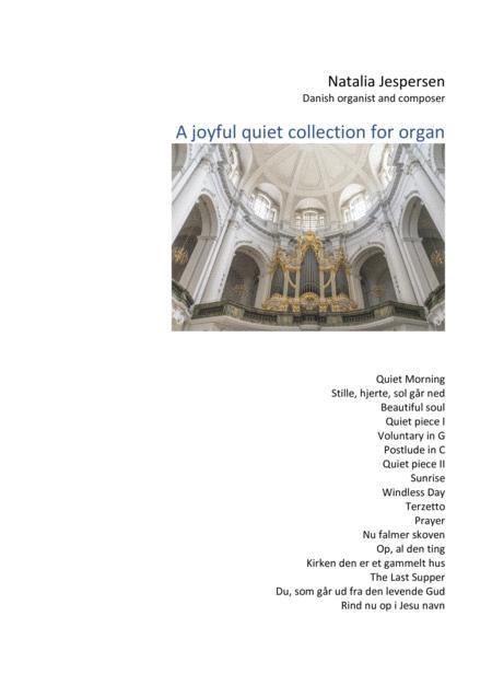 Joyful quiet collection for organ
