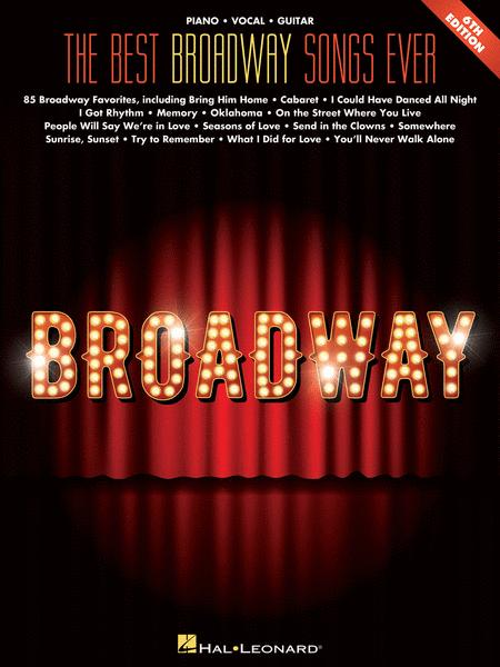 The Best Broadway Songs Ever - 6th Edition