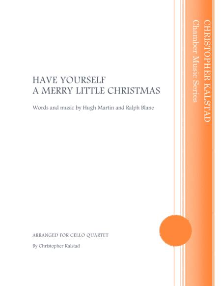 Have Yourself A Merry Little Christmas (Cello Quartet)