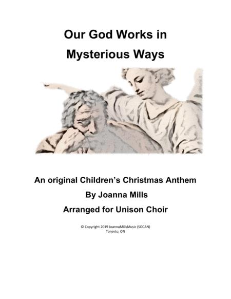 Our God Works In Mysterious Ways (Unison Choir)