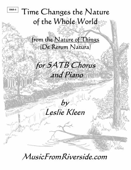 Time Changes the Nature of the Whole World for SATB Chorus and Piano