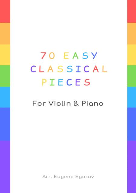 70 Easy Classical Pieces For Violin & Piano