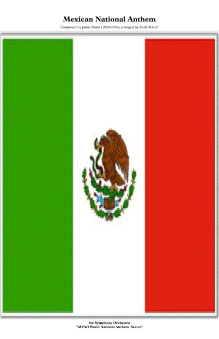 Mexican National Anthem for Symphony Orchestra (Kt Olympic Anthem Series)