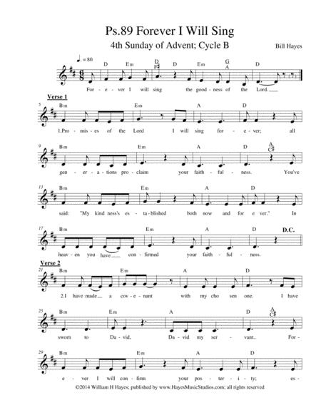 Psalm 89:  Forever I Will Sing, (4th Sunday of Advent, Year B)