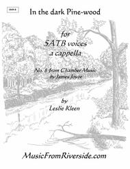 In the Dark Pine-wood for SATB a cappella