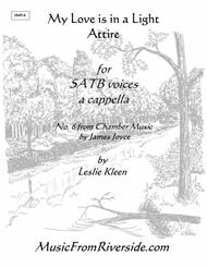 My Love is in a Light Attire for SATB a cappella