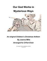 Our God Works In Mysterious Ways (2-Part Choir)